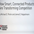 How Smart, Connected Products are Transforming Competition - Harvard Business Review
